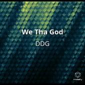 We Tha God by DDG