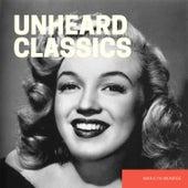 Unheard Classics von Marilyn Monroe