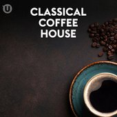 Classical Coffee House von Various Artists