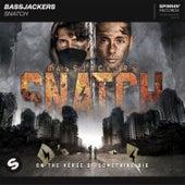 Snatch de Bassjackers