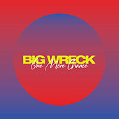 One More Chance by Big Wreck