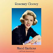 Mixed Emotions (All Tracks Remastered 2019) by Rosemary Clooney