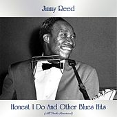 Honest I Do And Other Blues Hits (All Tracks Remastered) von Jimmy Reed