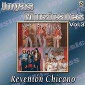 Joyas Musicales - Reventonchicano, Vol. 3 by Various Artists