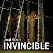 Invincible by Local Hazard