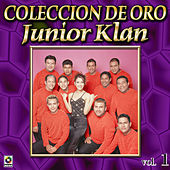 Junior Klan Coleccion De Oro, Vol. 1 - El Ladron by Junior Klan