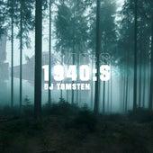 1940:S by Dj tomsten