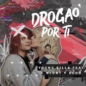 Drogao por Ti by Young Killa