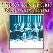 Dimension Latina Coleccion De Oro, Vol. 2 by Dimension Latina