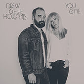 You and Me- Single de Drew Holcomb
