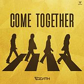 Come Together by Cevith