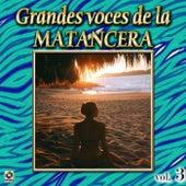 Grandes Voces De La Matancera, Vol. 3 by Various Artists