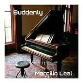 Suddenly (Remastered) de Marcilio Leal