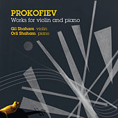 Prokofiev: Works for Violin and Piano von Gil Shaham