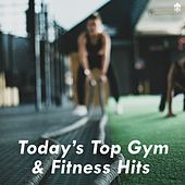 Today's Top Gym & Fitness Hits von Various Artists