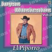 Joyas Musicales, Vol. 3 by El Piporro