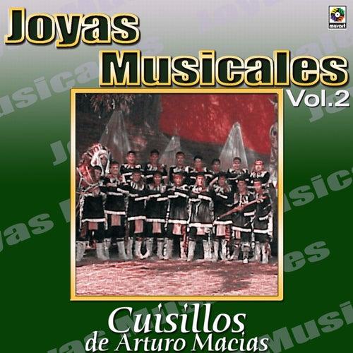 Cuisillos De Arturo Macias Joyas Musicales, Vol. 2 by Banda Cuisillos
