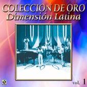 Dimension Latina Coleccion De Oro, Vol. 1 by Dimension Latina
