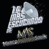 Lo Más Escuchado De de Marco Antonio Solis