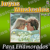 Joyas Musicales: Para Enamorados, Vol. 2 de Various Artists