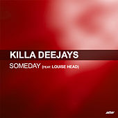 Some Day von Killa Deejays