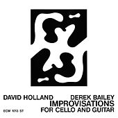 Improvisations For Cello And Guitar (Live At Little Theater Club, London / 1971) de Dave Holland
