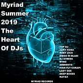 Myriad Summer 2019 the Heart of DJS by Various Artists