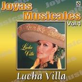 Lucha Villa Que Te Vaya Bonito de Los Tres Reyes