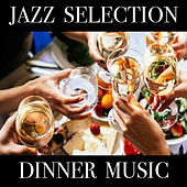 Jazz Selection Dinner Music de Various Artists
