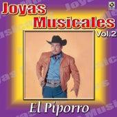 El Piporro Joyas Musicales, Vol. 2 by El Piporro