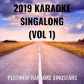 2019 Karaoke Singalong (Vol 1) de Platinum Karaoke SingStars