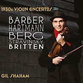 1930s Violin Concertos, Vol. 1 von Gil Shaham
