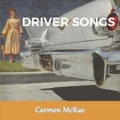 Driver Songs de Carmen McRae