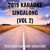 2019 Karaoke Singalong (Vol 2) by Platinum Karaoke SingStars