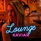 Lounge Kaviar, Vol. 2 de Various Artists