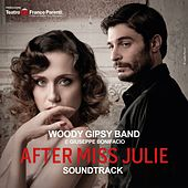 After Miss Julie by Woody Gipsy Band