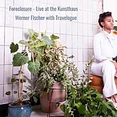Foreclosure - Live at the Kunsthaus by Werner Fischer