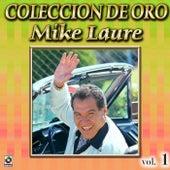 Mike Laure Coleccion De Oro, Vol. 1 - Tiburon A La Vista by Mike Laure