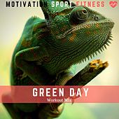 Green Day (Workout Mix) de Motivation Sport Fitness