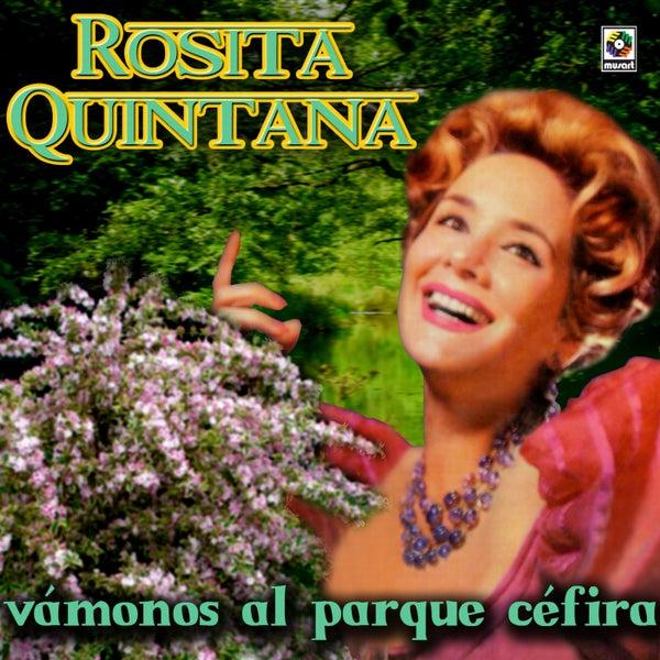 Rosita Quintana Vamonos Al Parque Cefira Ep De Rosita