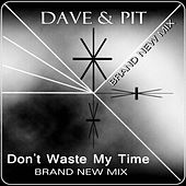 Don't Waste My Time von Dave