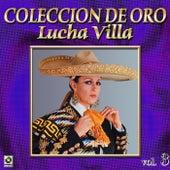 Lucha Villa Coleccion De Oro, Vol. 3 de Los Tres Reyes