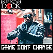 Game Don't Change by Inspectah Deck