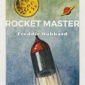 Rocket Master by Freddie Hubbard