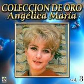 Colección De Oro, Vol. 3: Johnny El Enojón by Angelica Maria