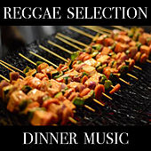 Reggae Selection Dinner Music de Various Artists