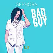 Bad Guy (L & R Remix) de Sephora
