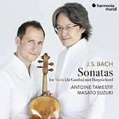J.S. Bach: 3 Sonatas for viola da gamba and harpsichord, BWV 1027-1029 by Antoine Tamestit