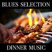 Blues Selection Dinner Music de Various Artists