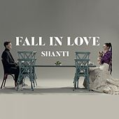 Fall in Love by Shanti